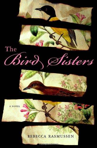 9780307717962: The Bird Sisters: A Novel