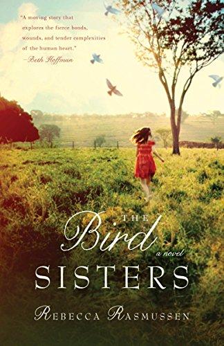 9780307717979: The Bird Sisters: A Novel