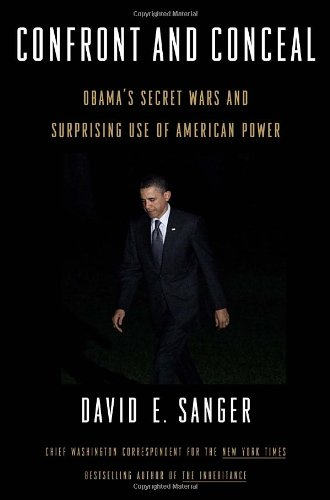 9780307718020: Confront and Conceal: Obama's Secret Wars and Surprising Use of American Power