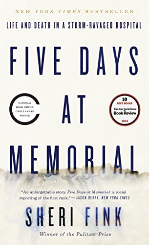9780307718976: Five Days at Memorial: Life and Death in a Storm-Ravaged Hospital
