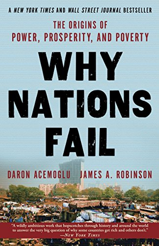 9780307719225: Why Nations Fail: The Origins of Power, Prosperity, and Poverty
