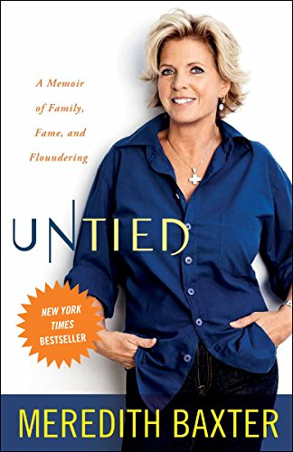 9780307719317: Untied: A Memoir of Family, Fame, and Floundering