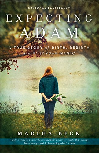 9780307719645: Expecting Adam: A True Story of Birth, Rebirth, and Everyday Magic