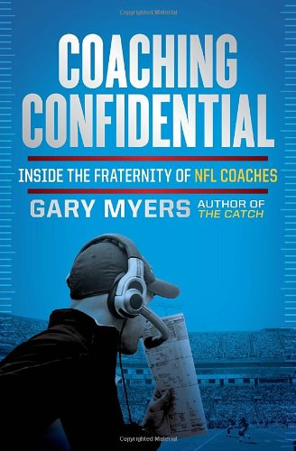 9780307719669: Coaching Confidential: Inside the Fraternity of NFL Coaches
