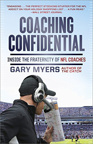 9780307719676: Coaching Confidential: Inside the Fraternity of NFL Coaches