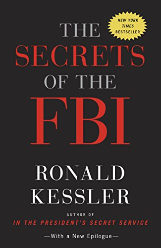 The Secrets of the FBI (0307719707) by Ronald Kessler