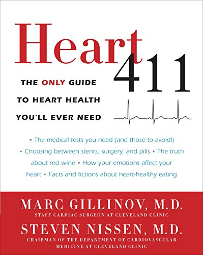 9780307719904: Heart 411: The Only Guide to Heart Health You'll Ever Need