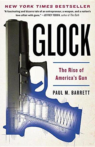 9780307719942: Glock: The Rise of America's Gun