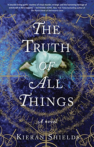 9780307720290: The Truth of All Things: A Novel (Archie Lean Series)