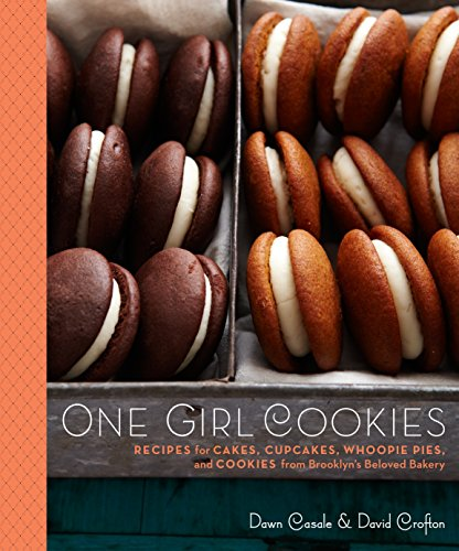 9780307720481: One Girl Cookies: Recipes for Cakes, Cupcakes, Whoopie Pies, and Cookies from Brooklyn's Beloved Bakery