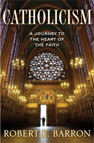 9780307720511: Catholicism: A Journey to the Heart of the Faith