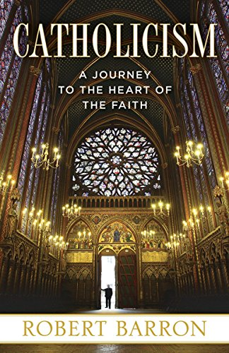 9780307720528: Catholicism: A Journey to the Heart of the Faith