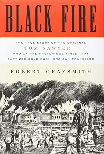 Black Fire: The True Story of the: Robert Graysmith