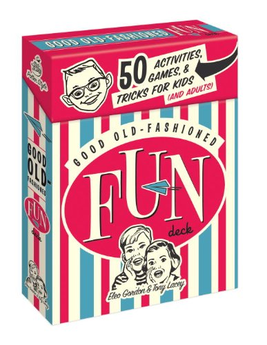 9780307720863: Good Old-Fashioned Fun Deck: 50 Activities, Games, and Tricks for Kids (and Adults)