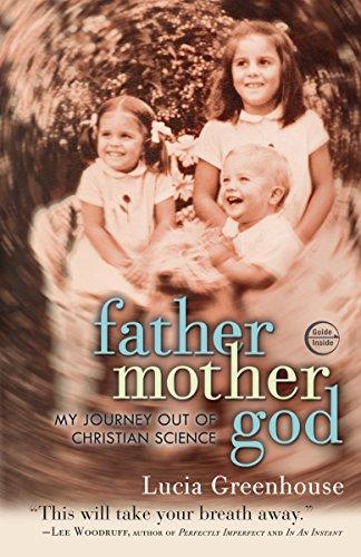 9780307720931: fathermothergod: My Journey Out of Christian Science