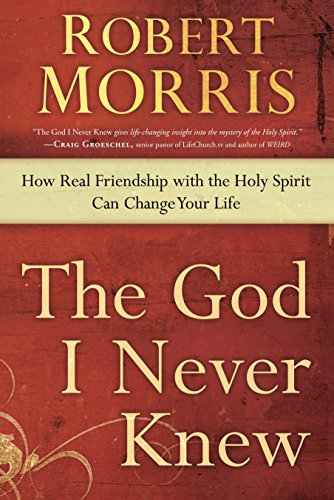 9780307729729: The God I Never Knew: How Real Friendship with the Holy Spirit Can Change Your Life
