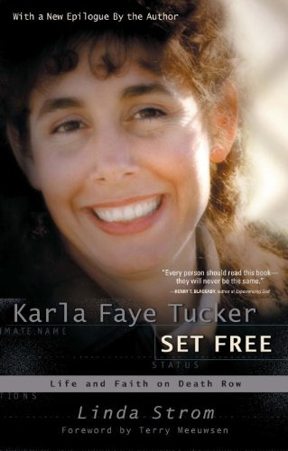 9780307729781: Karla Faye Tucker Set Free