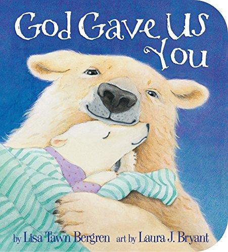 9780307729910: God Gave Us You