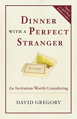 9780307730091: Dinner with a Perfect Stranger: An Invitation Worth Considering