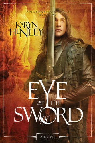 Eye of the Sword: A Novel (The: Henley, Karyn