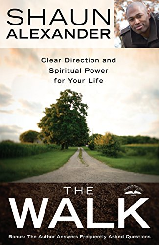 9780307730251: The Walk: Clear Direction and Spiritual Power for Your Life