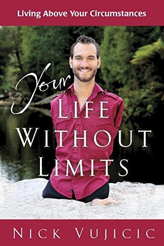 Your Life Without Limits Booklet: Living Above: VUJICIC, NICK