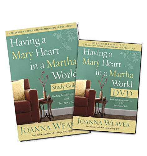 9780307731593: Having a Mary Heart in a Martha World DVD Study Pack: Finding Intimacy with God in the Busyness of Life