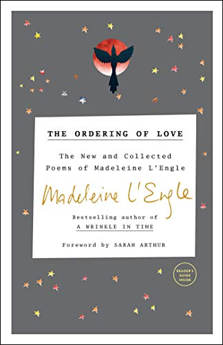 9780307731838: The Ordering of Love: The New and Collected Poems of Madeleine L'Engle (Writers' Palette Book)