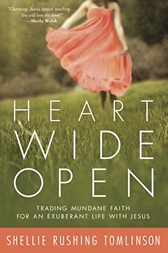 9780307731937: Heart Wide Open: Trading Mundane Faith for an Exuberant Life with Jesus