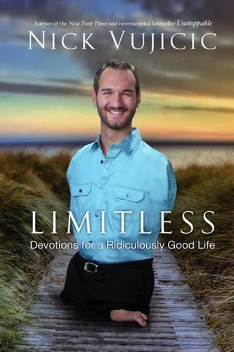 9780307732125: Limitless: Devotions for a Ridiculously Good Life