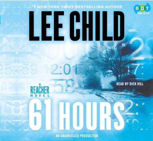 9780307735034: 61 Hours: A Reacher Novel