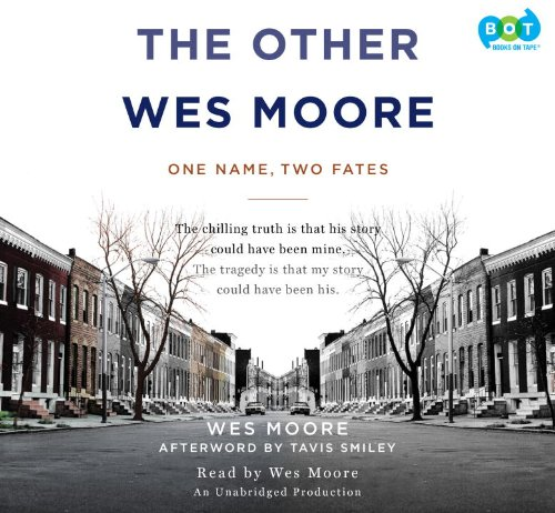 9780307736031: The Other Wes Moore: One Name, Two Fates