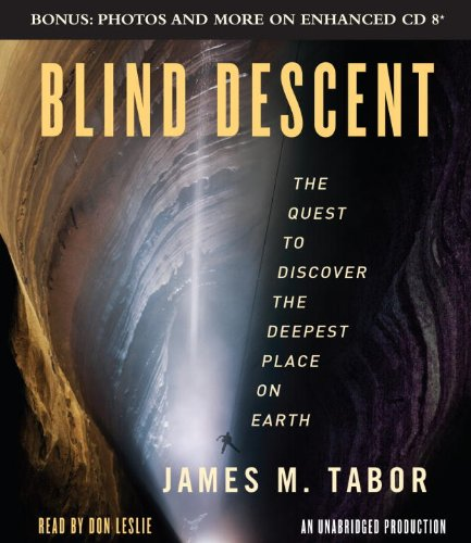 9780307736789: Blind Descent: The Quest to Discover the Deepest Place on Earth