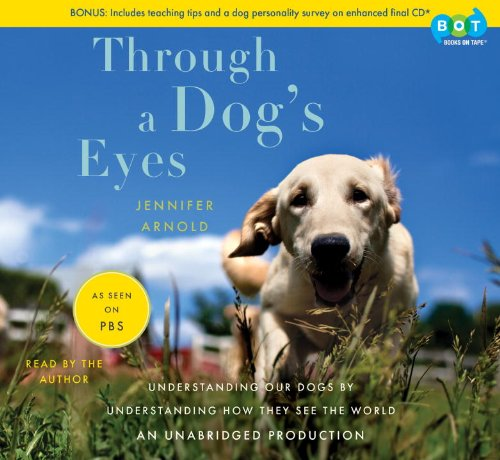 9780307737199: Through a Dog's Eyes