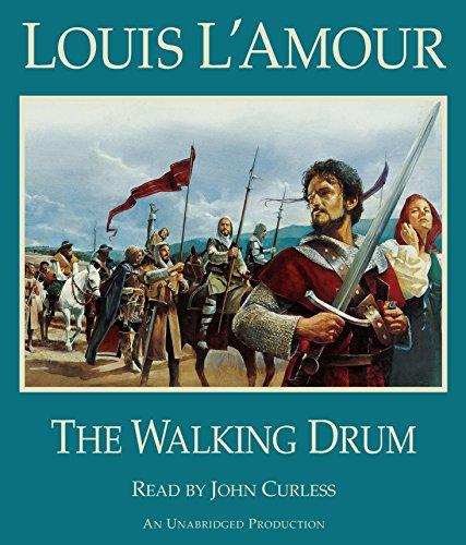 The Walking Drum: L'Amour, Louis