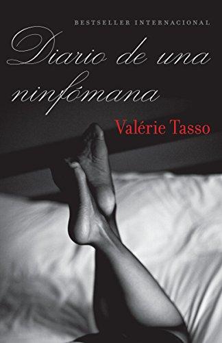 9780307739346: Diario de una ninfómana (Spanish Edition)