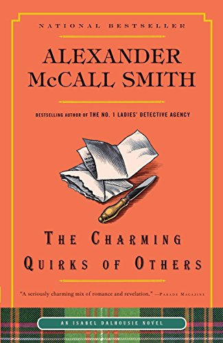 9780307739391: The Charming Quirks of Others (Isabel Dalhousie Series)