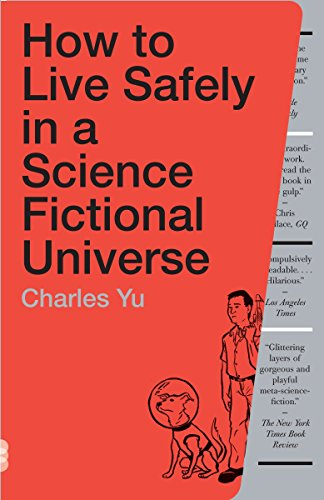 9780307739452: How to Live Safely in a Science Fictional Universe: A Novel