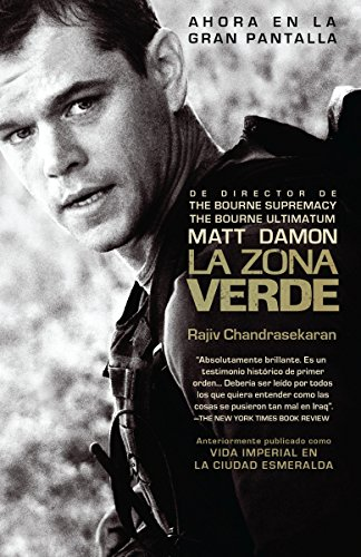 La Zona Verde (Spanish Edition) (030773949X) by Rajiv Chandrasekaran