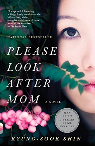 9780307739513: Please Look After Mom: A Novel