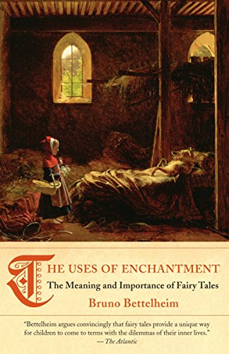 9780307739636: The Uses of Enchantment: The Meaning and Importance of Fairy Tales