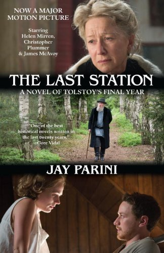 9780307739643: The Last Station: A Novel of Tolstoy's Final Year (Random House Movie Tie-In Books)