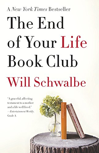 9780307739780: The End of Your Life Book Club