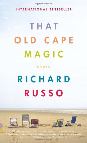 That Old Cape Magic: Richard Russo