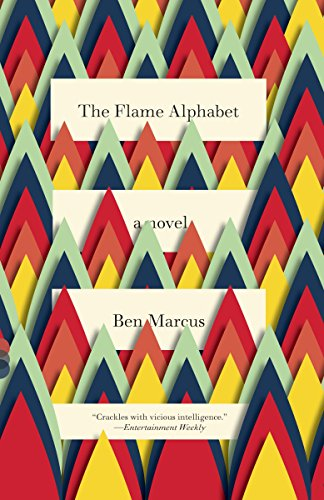 9780307739971: The Flame Alphabet (Vintage Contemporaries)