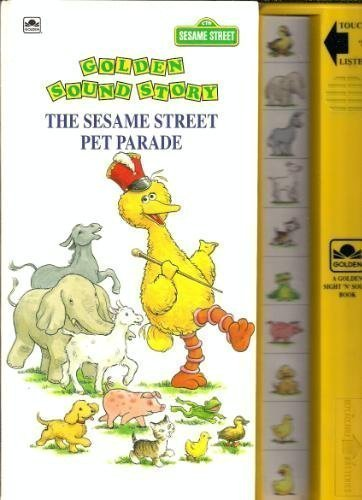 9780307740076: The Sesame Street Pet Parade (Sound Story Deluxe)