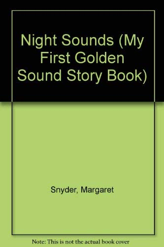 9780307740571: Night Sounds (My First Golden Sound Story Book)