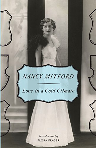 Love In A Cold Climate (Radlett and: Nancy Mitford