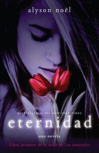Eternidad (Vintage Espanol) (Spanish Edition): Alyson Noel