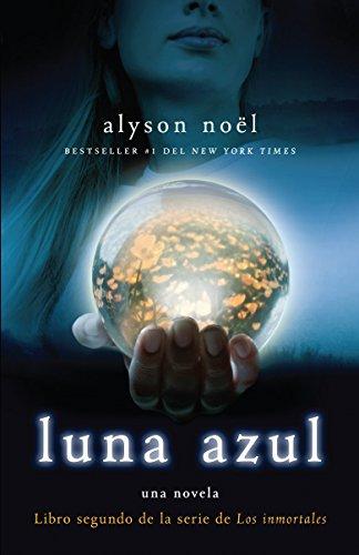 9780307741165: Luna azul (Los immortales) (Spanish Edition)